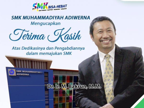 Terimaksih kepada Dr.Ir.M. Bakrun, M.M atas dedikasi dalam memajukan SMK